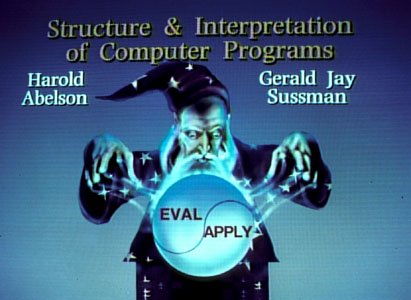 "The text ""Structure & Intepretation of Computer Programs"" in large font above a cartoon wizard casting a spell onto an orb with two halves: ""EVAL"" and ""APPLY"". On the left and right shoulders of the wizard are the names ""Harold Abelson"" and ""Gerald Jay Sussman"""